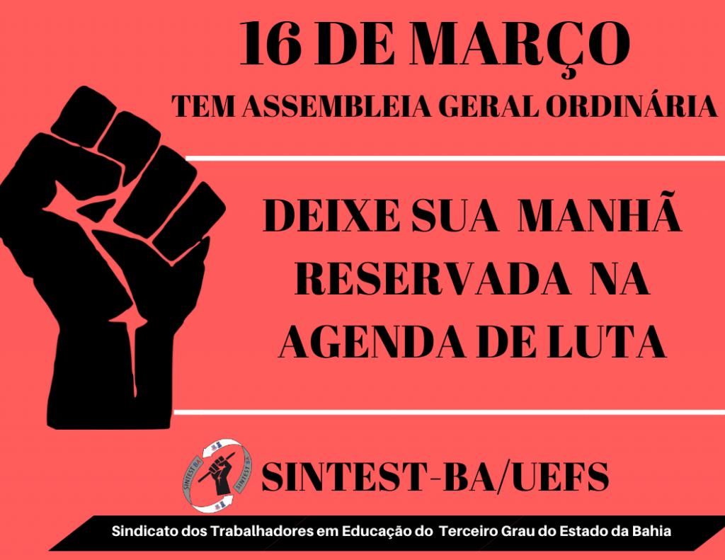 SINTEST-BA/UEFS CONVOCA  CATEGORIA PARA ASSEMBLEIA ORDINÁRIA NESTA SEGUNDA-FEIRA (16/03)