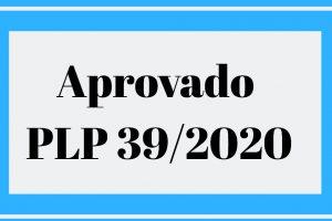 Aprovado pelo Senado PLP 39/2020 com medidas prejudiciais aos servidores até 2022