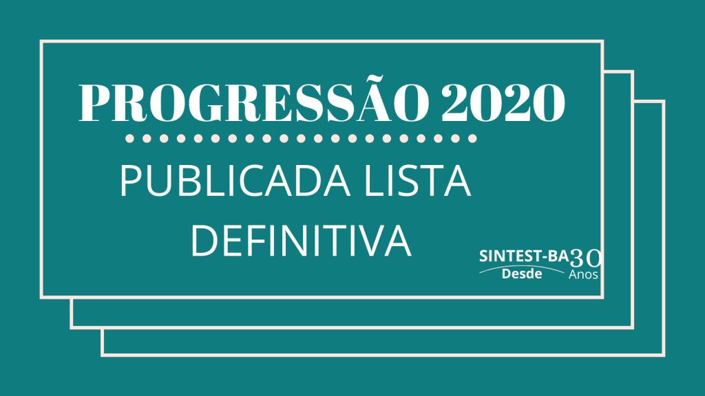PUBLICADA LISTA DEFINITIVA DA PROGRESSÃO 2020