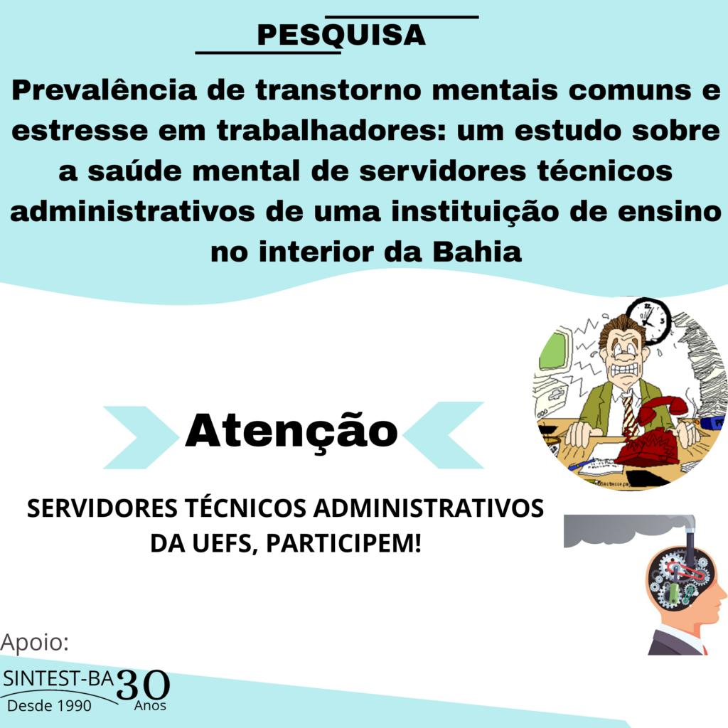 Pesquisa sobre a saúde mental dos servidores técnicos administrativos da Uefs