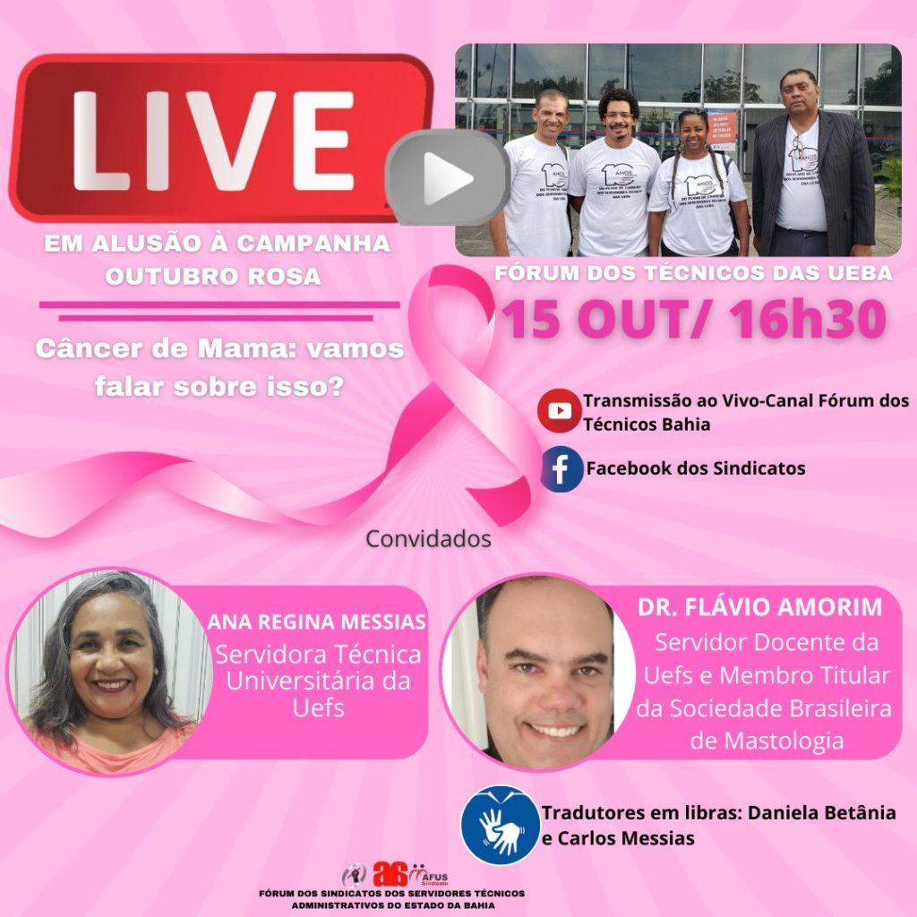 Live do Fórum dos Técnicos dia 15 de outubro, 16 h. Outubro Rosa: Prevenção ao câncer de mama em debate