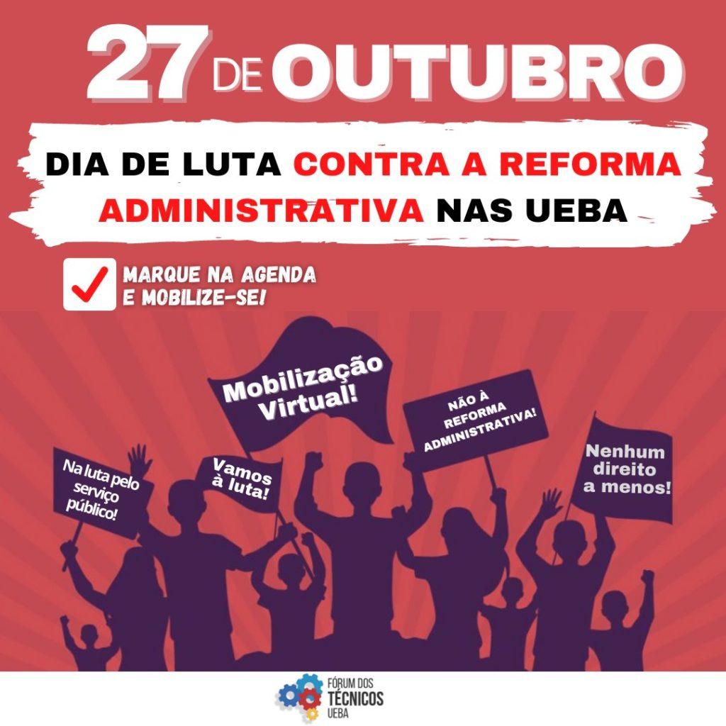 27 de outubro é dia de luta contra a Reforma Administrativa nas Ueba