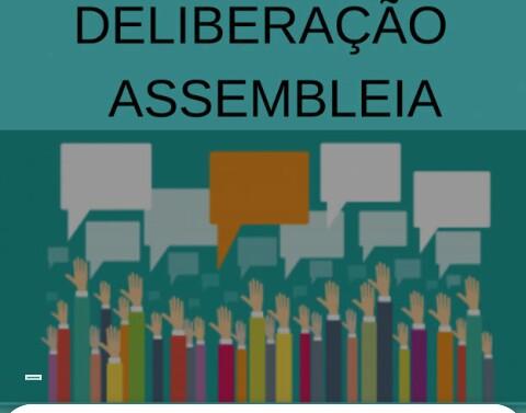 DELIBERAÇÃO DA ASSEMBLÉIA DE HOJE (08/10)