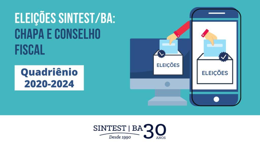 Informativo eleições SINTEST/BA: Chapa e Conselho Fiscal