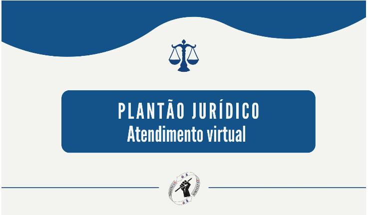 SINTEST-BA retoma o plantão jurídico de forma on-line
