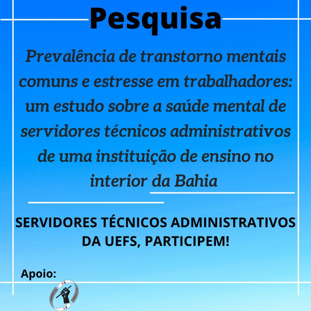 Pesquisa sobre a saúde mental dos servidores técnicos administrativos da Uefs, participem!