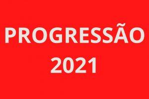 PUBLICADA INSTRUÇÃO DA PROGRESSÃO 2021