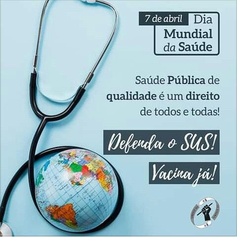 O SINTEST-BA reforça a importância do SUS e dos trabalhadores no Dia Mundial da Saúde