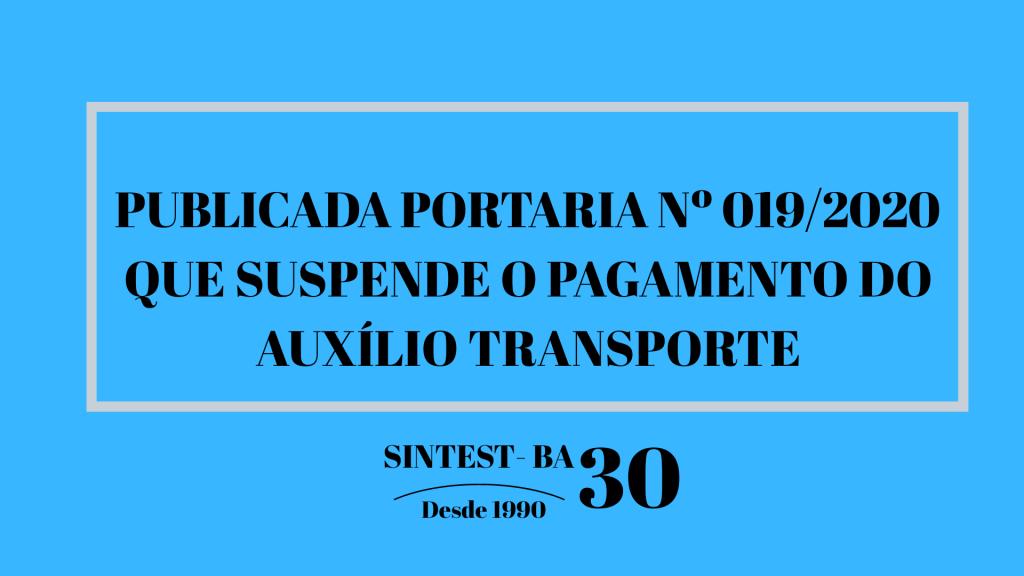 Publicada portaria Nº 019/2020 que suspende o pagamento do auxílio transporte