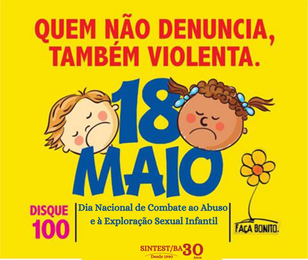 18 de Maio: Dia Nacional de Combate ao Abuso e à Exploração Sexual de Crianças e Adolescentes