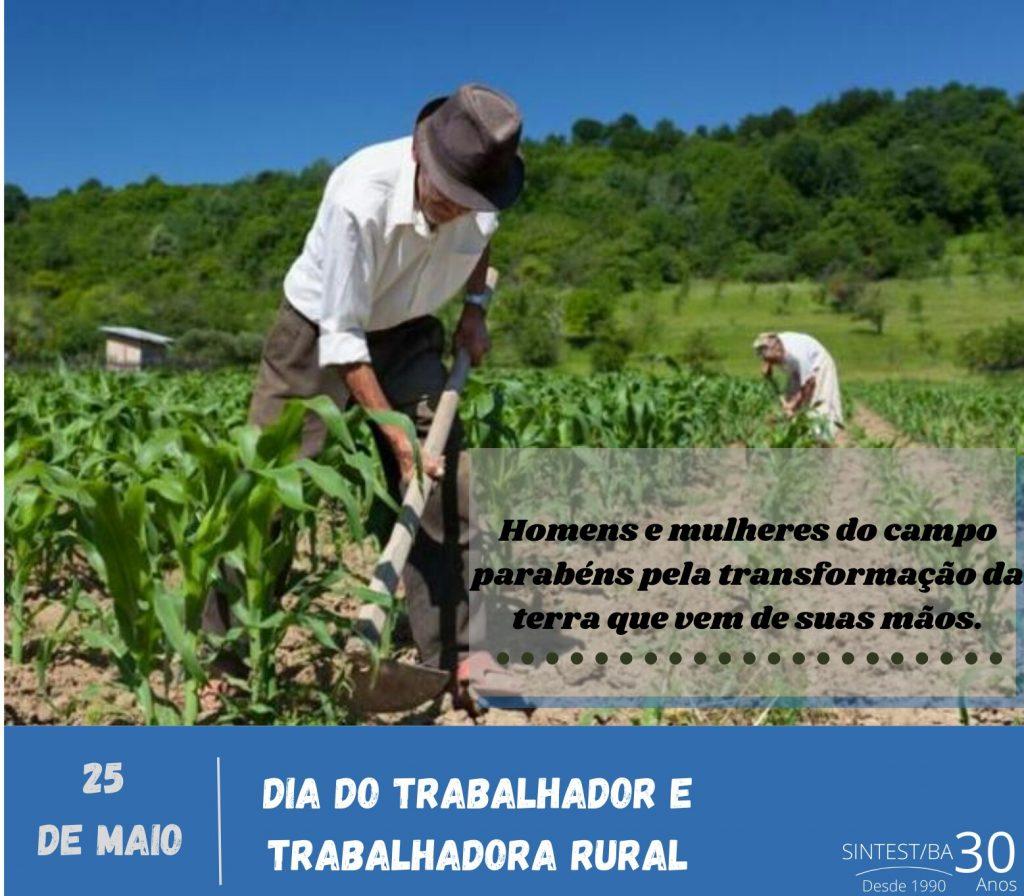 25 de Maio: Dia do Trabalhador e Trabalhadora Rural