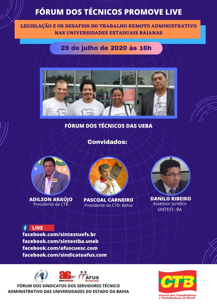 """Live """"Legislação e os desafios do trabalho remoto nas universidades estaduais baianas"""", dia 29 de julho, acompanhe!"""