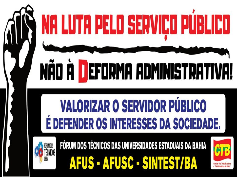 Fórum dos Técnicos reforça campanha nacional contra reforma administrativa