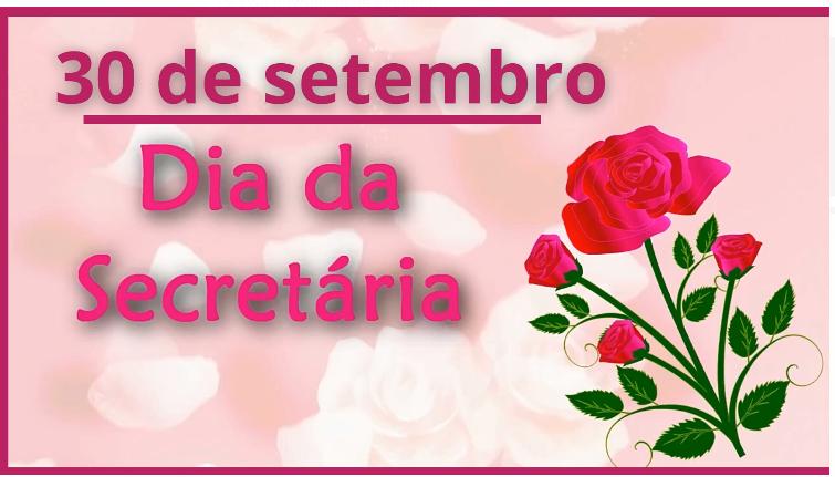 30 de Setembro – Dia da Secretária