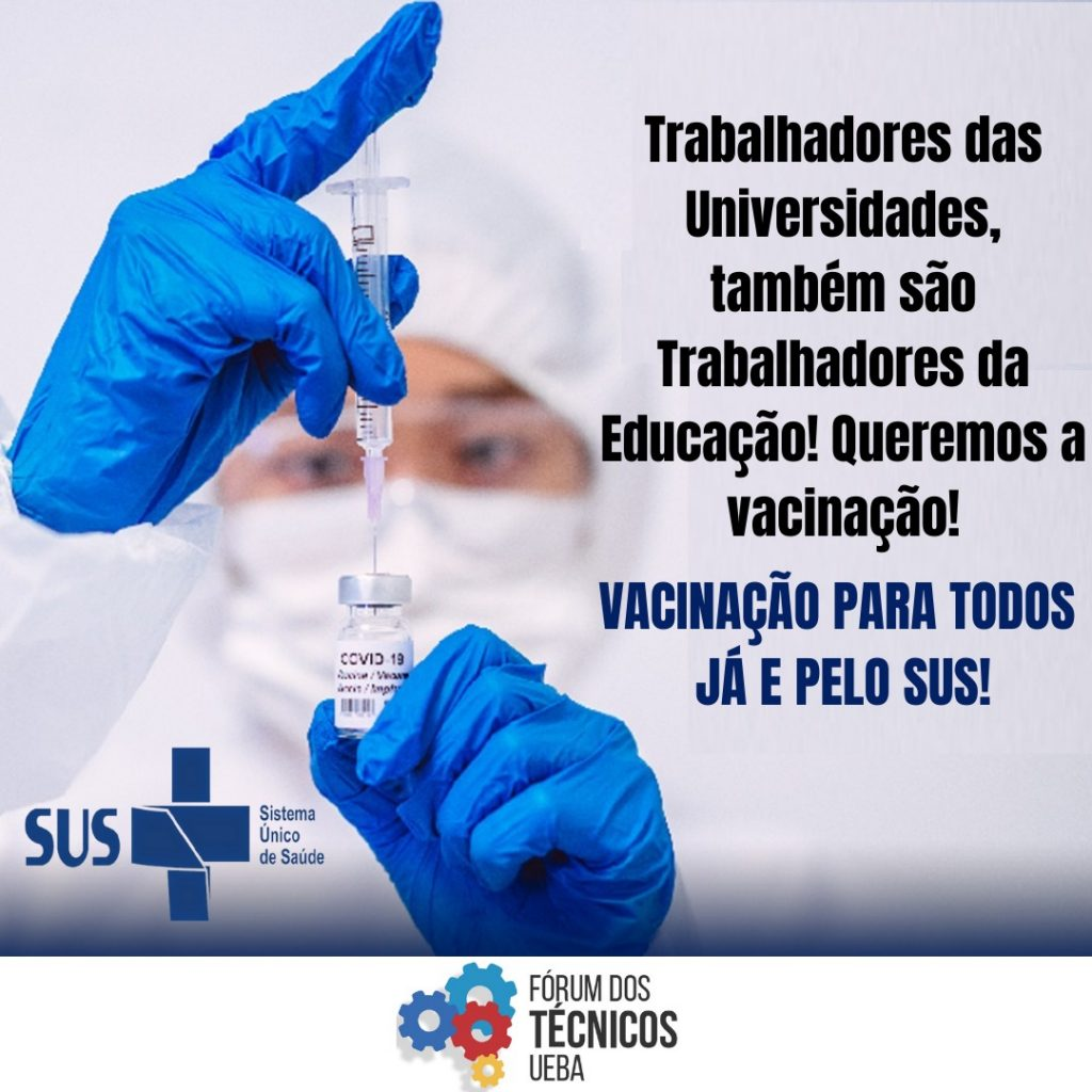 Fórum dos Técnicos exige esclarecimento da SEC BA sobre a vacinação dos profissionais da educação