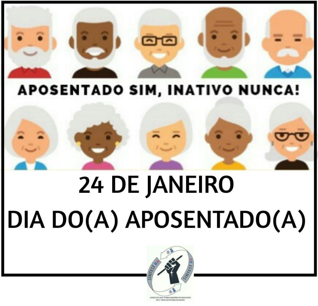 24 DE JANEIRO – DIA NACIONAL DO APOSENTADO