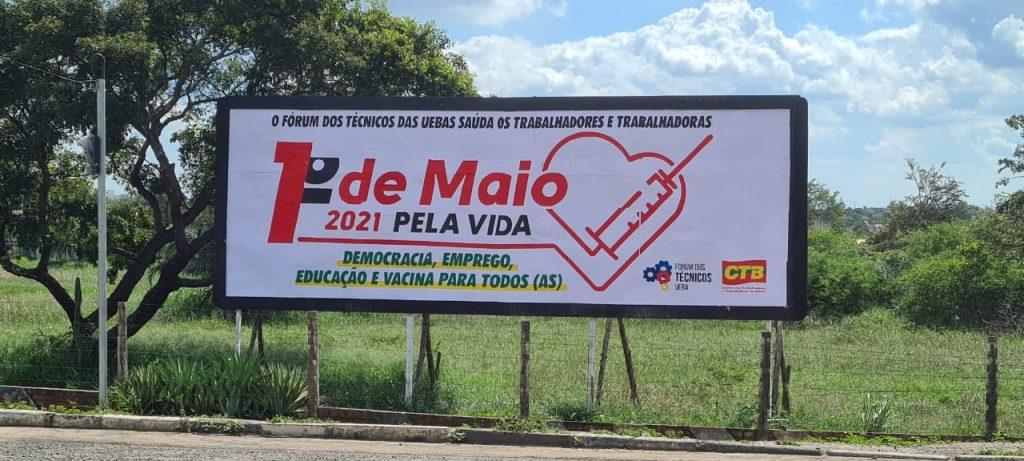 """Novo outdoor do Fórum dos Técnicos traz o tema """"1° de Maio Pela Vida"""""""