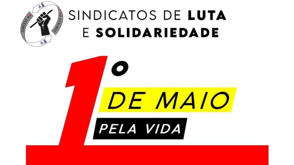 Primeiro de Maio de Luta e Solidariedade