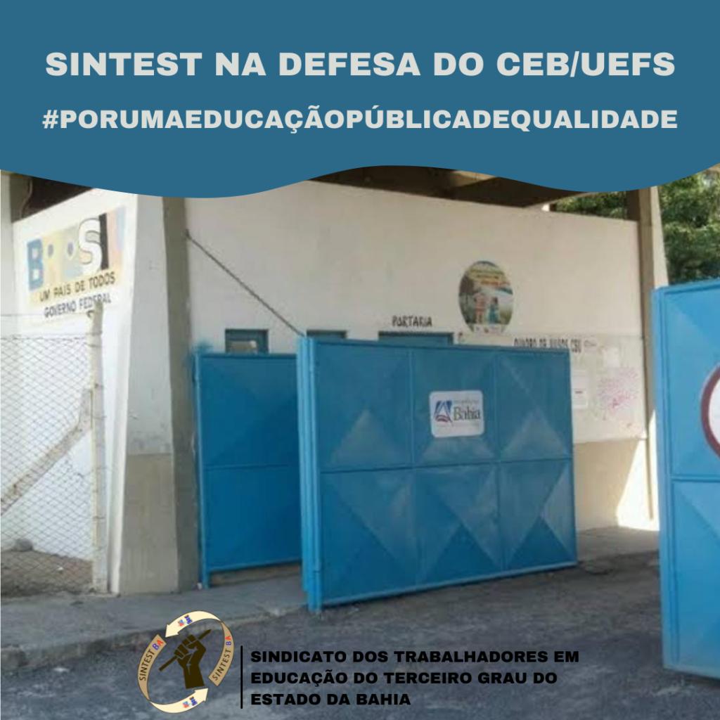 Vamos juntxs defender o CEB UEFS?  #porumaeducacaopublicadequalidade