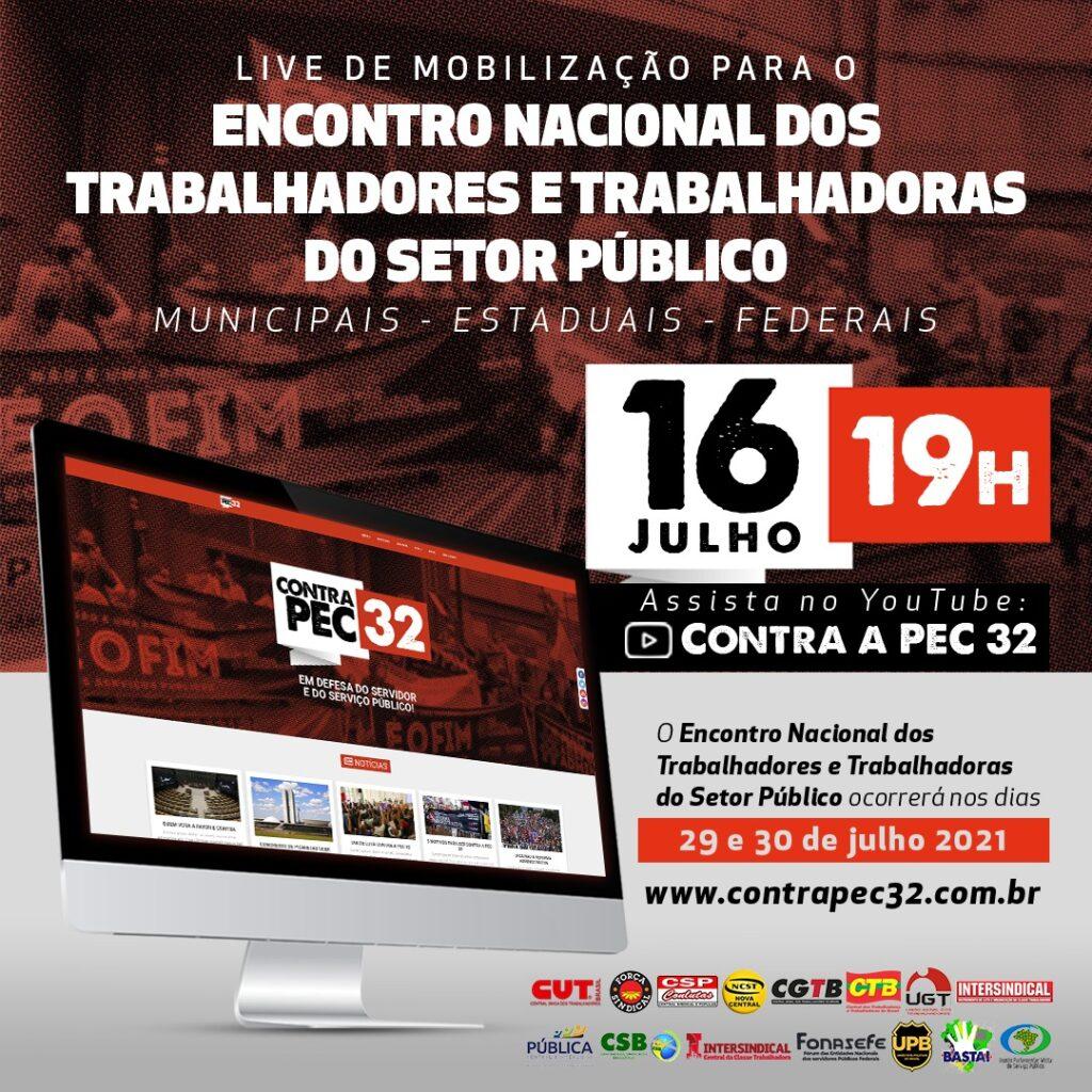 Centrais sindicais e entidades de servidores públicos realizam live de mobilização para o Encontro Nacional Contra a Reforma Administrativa