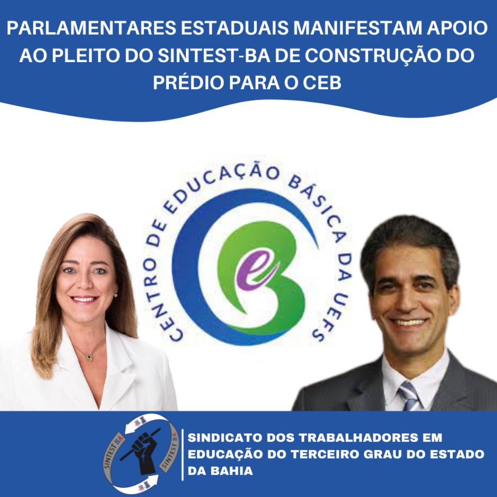 Parlamentares estaduais manifestam apoio ao pleito do Sintest-Ba de construção de um novo prédio para o CEB