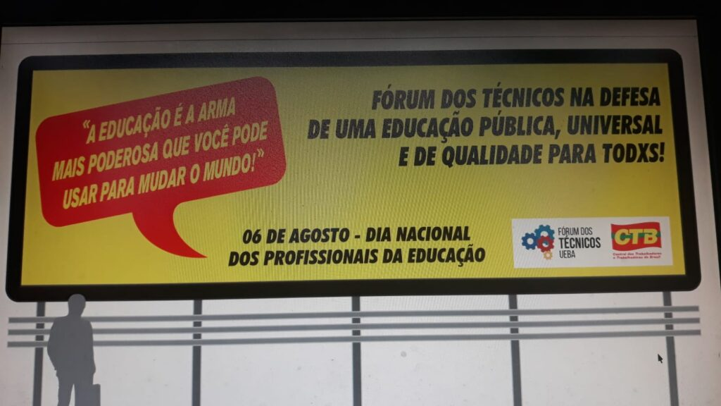 Novo outdoor do Fórum dos Técnicos evidencia a importância do Dia Nacional dos Profissionais da Educação