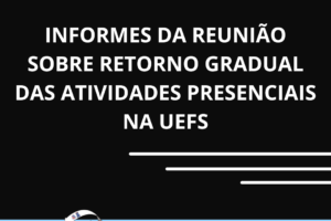 Sintest-Ba participa de reunião sobre retorno gradual das atividades presenciais na Uefs